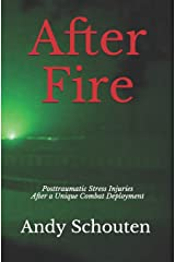 After Fire: Posttraumatic Stress Injuries After a Unique Combat Deployment Paperback