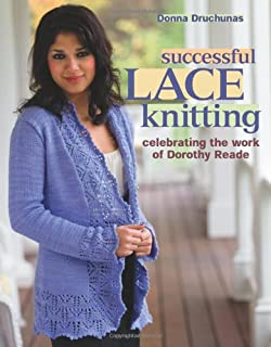 Successful Lace Knitting: Celebrating the Work of Dorothy Reade