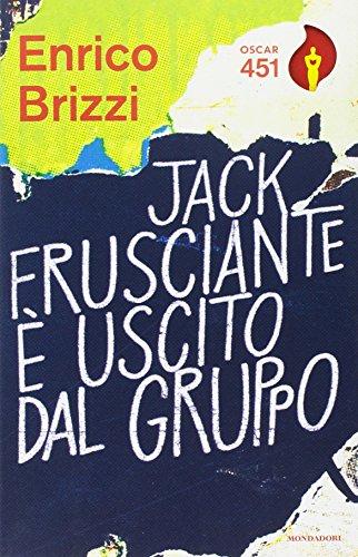 Jack Frusciante è uscito dal gruppo (Copertina flessibile)