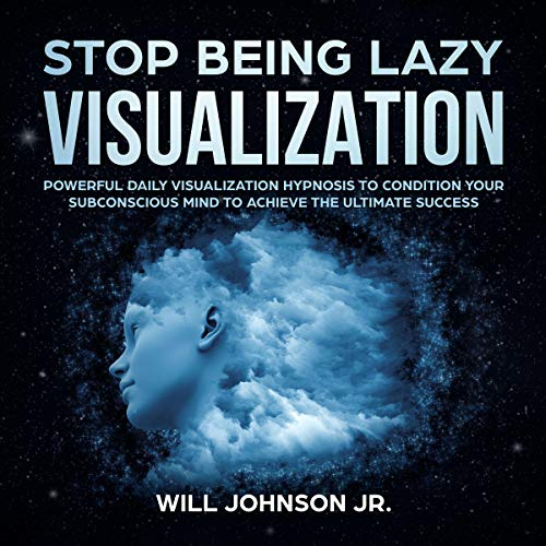 Stop Being Lazy Visualization audiobook cover art