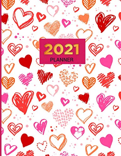 2021 Planner: Valentine Grunge Hearts Photo - Daily Weekly Monthly Dated Life Organizer Notebook 12 Month Calendar - Jan To Dec - Perfect Gift For Valentine Day And Birthday