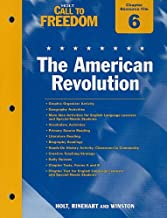 Holt Call to Freedom Chapter 6 Resource File: The American Revolution: With Answer Key