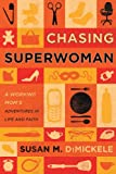 Chasing Superwoman