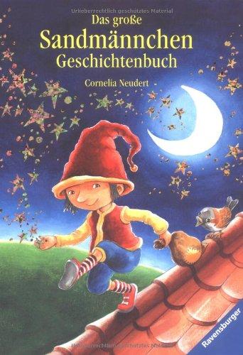 Das große Sandmännchen Geschichtenbuch (Vorlese- und Familienbücher)