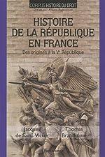 Histoire de la Republique en France de Jacques de Saint Victor