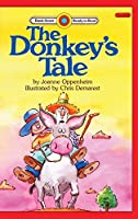 The Donkey's Tale: Level 2 (Bank Street Ready-To-Read)
