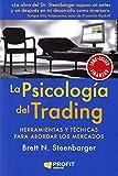 La psicología del trading: Herramientas y técnicas para abordar los mercados