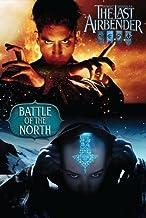 The Last Airbender: Battle of the North (Avatar) by James, Brian, DiMartino, Michael Dante, Konietzko, Bryan, Sh (2010) Pa...