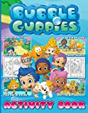 Bubble Guppies Activity Book: Featuring Enchanting Hidden Objects, Spot Differences, Maze, One Of A Kind, Dot To Dot, Word Search, Coloring, Find Shadow Activities Books For Adult And Kid
