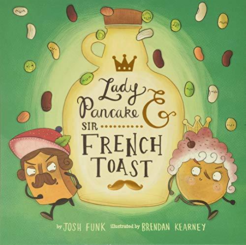 Lady Pancake & Sir French Toast (Volume 1)