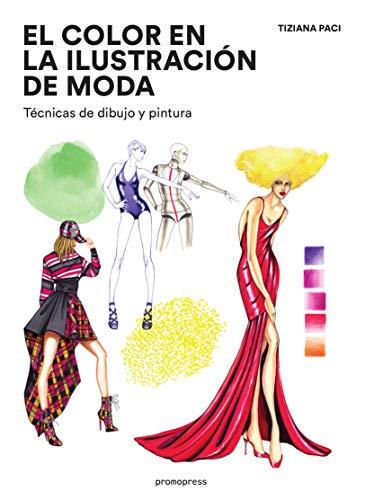 El color en la ilustración de moda. Técnicas de dibujo y pintura