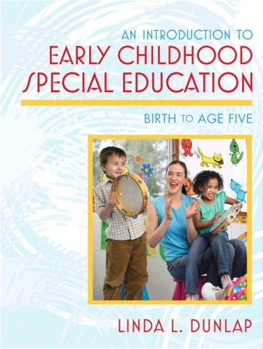 Introduction to Early Childhood Special Education, An:...