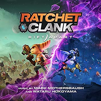 Ratchet & Clank: Rift Apart (Original Soundtrack)