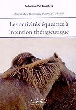 Les activites équestres à intention therapeutique de Marie-Dominique Turmel-Turrou