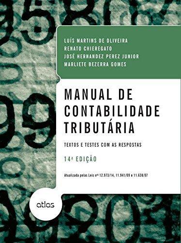 Manual de contabilidade tributária: textos e testes com as respostas