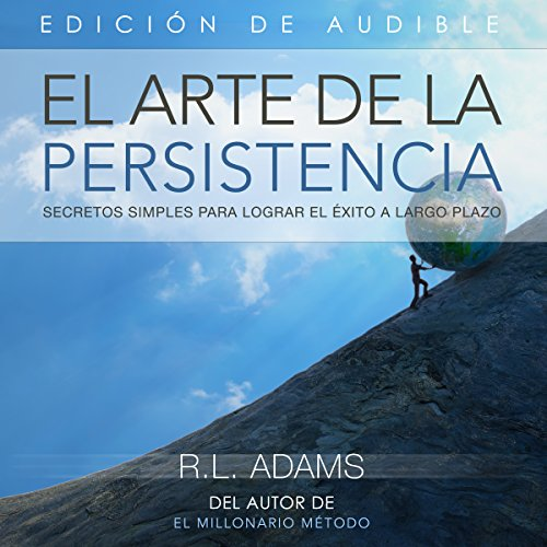 El Arte de la Persistencia [The Art of Persistance] audiobook cover art