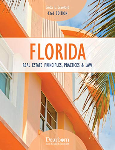 Florida Real Estate Principles, Practices & Law 43rd Edition