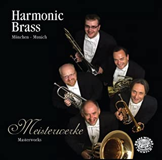 Meisterwerke by Harmonic Brass