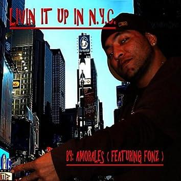 Livin It Up In New York City