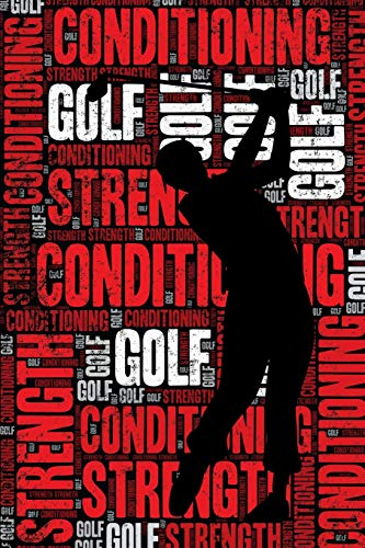 Golf Strength and Conditioning Log: Golf Workout Journal and Training Log and Diary for Golfer and Instructor - Golf Notebook Tracker