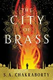 Image of The City of Brass: A Novel (The Daevabad Trilogy)