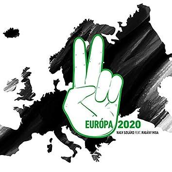 Európa 2020 (feat. Ragány Misa) [A remény himnusza]