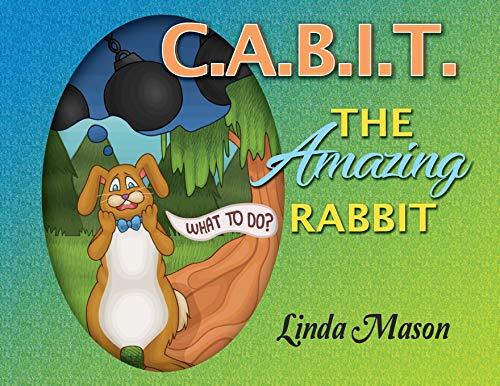 C.A.B.I.T. The Amazing Rabbit: 2 (Wiggillly Tales)