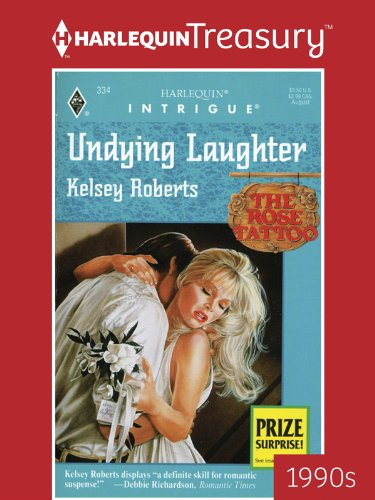 UNDYING LAUGHTER (The Rose Tattoo Book 3) (English Edition)
