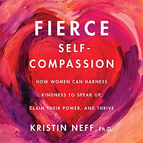 Fierce Self-Compassion cover art