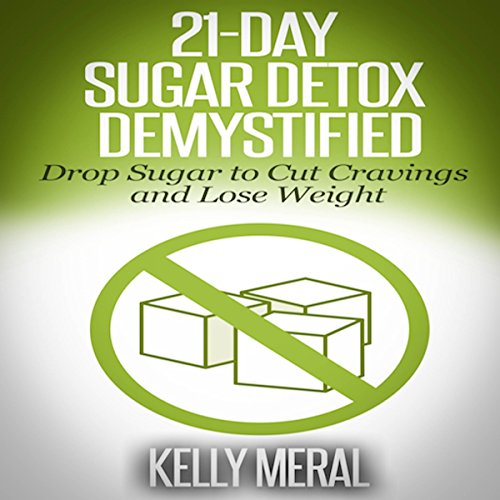 21-Day Sugar Detox Demystified audiobook cover art