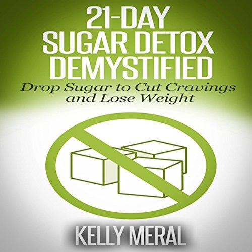 Page de couverture de 21-Day Sugar Detox Demystified