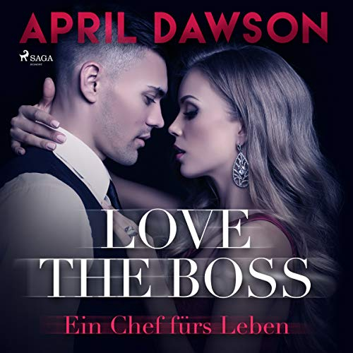 Love the Boss - Ein Chef fürs Leben audiobook cover art