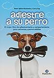 Adiestre a su perro (Animales de Compañía) (Spanish Edition)