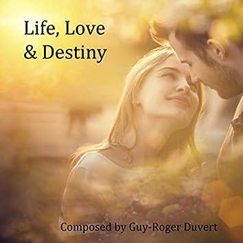 Life, Love & Destiny