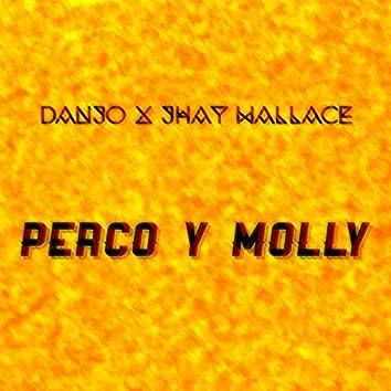 Perco Y Molly (feat. Jhay Wallace)