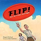 Flip! How the Frisbee Took Flight (English Edition)