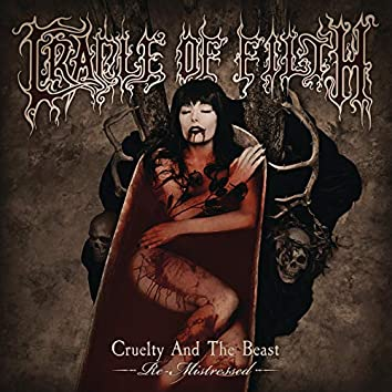 Cruelty and the Beast - Re-Mistressed