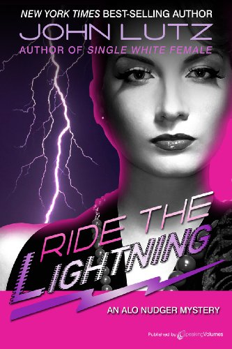 Ride the Lightning (Alo Nudger Book 4) (English Edition)