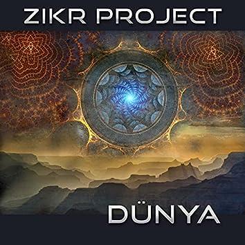 Zikr Project: Dünya