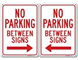 No Parking Between Signs Left and Right Arrow Sign, Made Out of .040 Rust-Free Aluminum, Indoor/Outdoor Use, UV Protected and Fade-Resistant, 10' x 14', by My Sign Center
