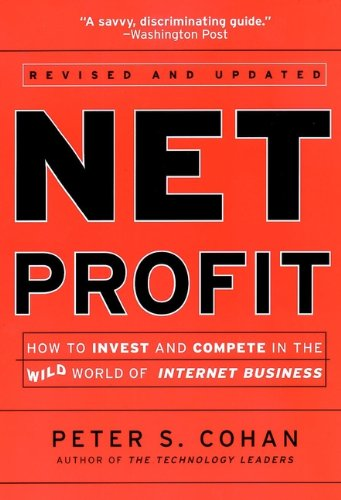 Image OfNet Profit: How To Invest And Compete In The Real World Of Internet Business: How To Invest And Compete In The Wild World ...
