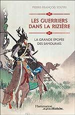 Les guerriers dans la rizière - La grande épopée des Samouraïs de Pierre Souyri