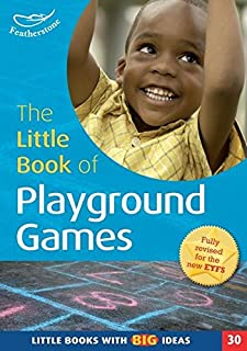 The Little Book of Playground Games: Little Books with Big Ideas (30) MacDonald, Simon and Hardy, Martha