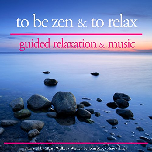 To be zen and to relax audiobook cover art