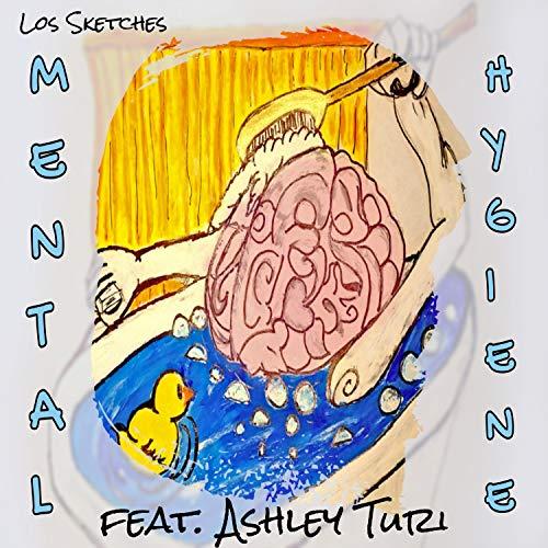 Mental Hygiene (feat. Ashley Turi)