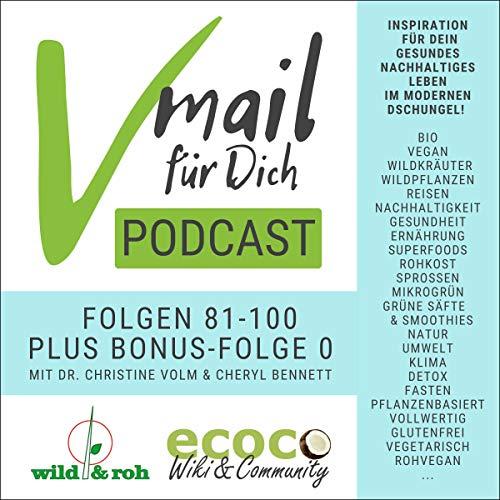 Vmail Für Dich Podcast - Serie 5: Folgen 81-100 plus Folge 0 Von Wild&Roh + Ecoco Titelbild