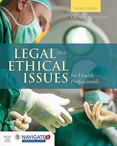 Compare Textbook Prices for Legal and Ethical Issues for Health Professionals 4 Edition ISBN 9781284036794 by Pozgar, George D.
