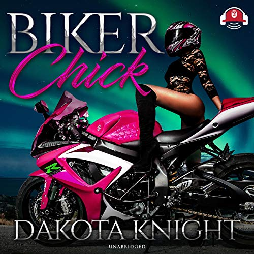 Biker chick pics Biker Chick By Dakota Knight Audiobook Audible Com