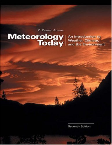 Meteorology Today: An Introduction to Weather, Climate, and the Environment (with InfoTrac and Blue Skies CD-ROM)