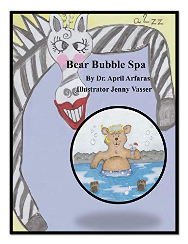 Bear Bubble Spa (A -- Zany Zebra Collection Book 2) (English Edition)